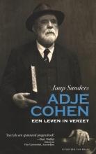 Jaap Sanders , Adje Cohen. Een leven in verzet