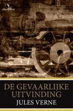 Jules Verne , De gevaarlijke uitvinding