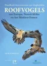 Dick Forsman Roofvogels van Europa, Noord Afrika en het Midden-Oosten