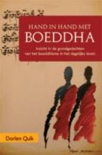 Quik, Dorien Hand in hand met Boeddha in het dagelijks leven