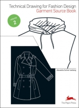 Alexandra  Suhner Isenberg Technical drawing for fashion design 2 Garment source book