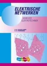C.A.R. van den Eijnden, C.J.G. Spoorenberg Elektrische netwerken voor HTO Elektrotechniek