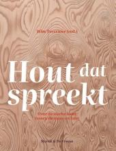 Kristof Haneca Wim Tavernier  Viviane Leyman  Ilse Boeren  Maaike de Ridder, Hout dat spreekt