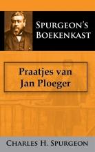 C.H. Spurgeon , Praatjes van Jan Ploeger