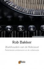 Rob Bakker Boekhouders van de Holocaust