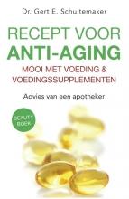 Gert E. Schuitemaker , Recept voor anti-aging