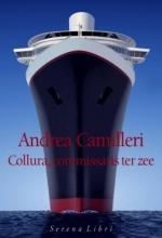 Andrea Camilleri , Collura, commissaris ter zee