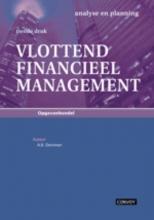 A.B. Dorsman, R. Liethof, C. Post Vlottend Financieel Management
