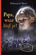 Willemijn de Weerd , Papa, waar blijf je?