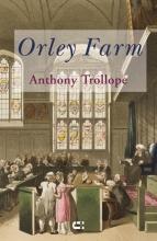 Anthony Trollope , Orley Farm