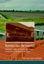 Piet van Cruyningen , Boeren aan de macht?