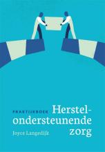 Joyce Langedijk , Praktijkboek herstelondersteunende zorg