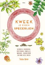 Tasha Greer , Kweek je eigen specerijen