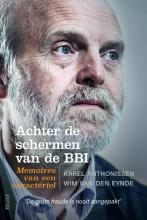 Wim Van den Eynde Karel Anthonissen, Achter de schermen van de BBI