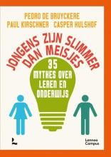 Casper Hulshof Pedro De Bruyckere  Paul Kirschner, Jongens zijn slimmer dan meisjes