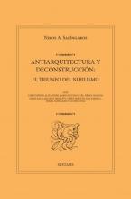 Nikos A. Salingaros , ANTIARQUITECTURA Y DECONSTRUCCIÓN: EL TRIUNFO DEL NIHILISMO