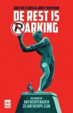 Bart  De Clerck, Joost  Houtman De rest is parking