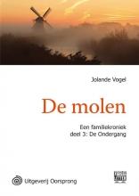 Jolanda  Vogel De molen - grote letter uitgave deel 3