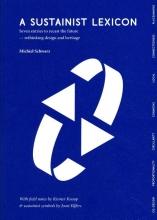 Joost Elffers Michiel Schwarz  Riemer Knoop, A Sustainist Lexicon