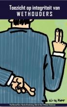 Wouter Doeleman Paul Bovend'Eert  Hansko Broeksteeg  Dick de Cloe, Toezicht op integriteit van wethouders