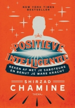 Shirzad Chamine , Positieve intelligentie