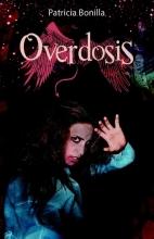 Patricia Bonilla , Verslaving 2 Overdosis