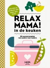 Elsbeth Teeling , Relax mama in de keuken