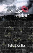 Hubert Van Lier Rode lippen en onkruid