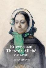 Leo van den Ende , Brieven aan Theresia Allebé (1823-1901)