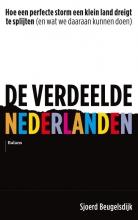 Sjoerd Beugelsdijk , De verdeelde Nederlanden