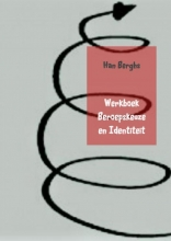 Han Berghs , Werkboek Beroepskeuze en Identiteit