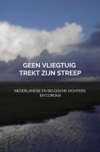 Dichters Uit Nederland En België En Corona , Geen vliegtuig trekt zijn streep