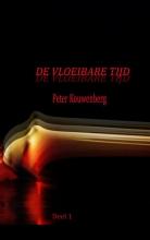 Peter Kouwenberg , De Vloeibare Tijd