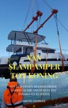 Arend Zeebeer , Van Slampamper tot Koning