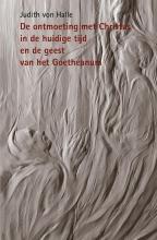 Judith von Halle , De ontmoeting met Christus in de huidige tijd en de geest van het Goetheanum