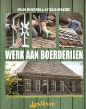 Arjan  Wijnstra Werk aan boerderijen