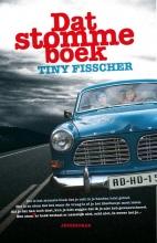 Tiny Fisscher , Dat stomme boek
