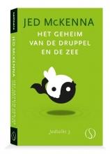 Jed McKenna , Het geheim van de druppel en de zee