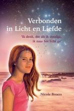 Nicole Broers , Verbonden in Licht en Liefde