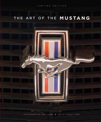 Loeser, Tom,The Art of the Mustang - Limited Edition