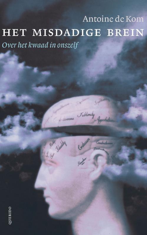 Antoine de Kom,Het misdadige brein