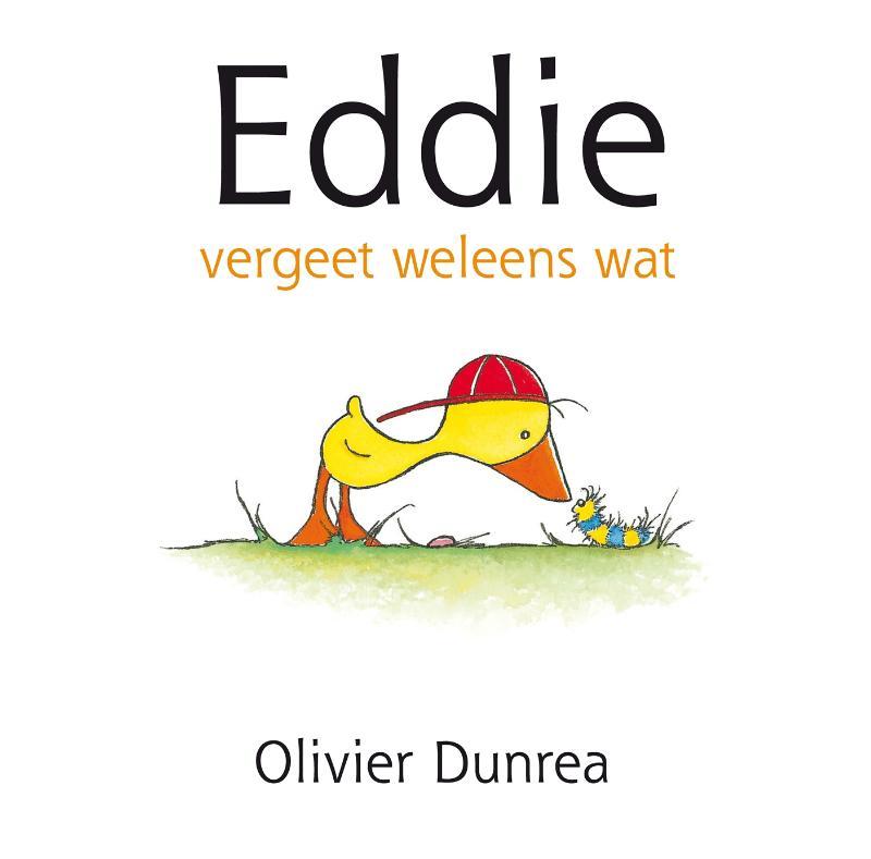 Olivier Dunrea,Eddie