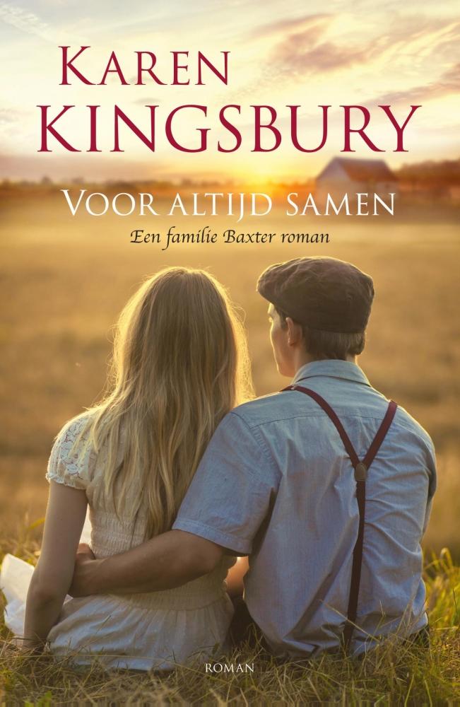 Karen Kingsbury,Voor altijd samen