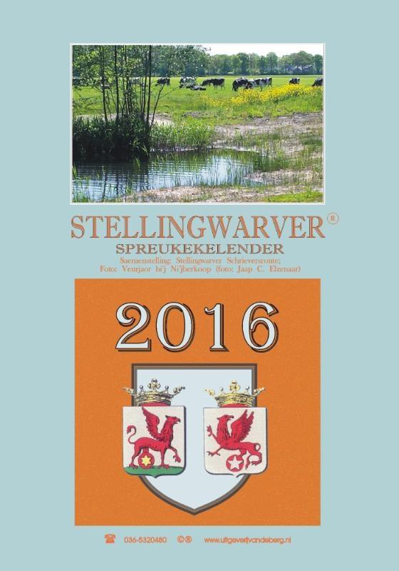 Stellingwarver Schrieversronte,Stellingwarver spreukekelender 2016