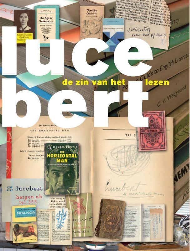 Lisa Kuitert, Ton den Boon, Maia Swaanswijk,Lucebert - De zin van het lezen