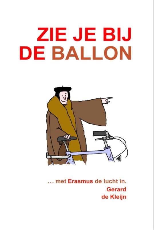 Gerard de Kleijn,Zie je bij de ballon