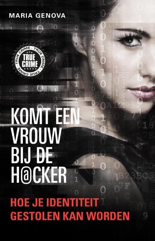 Maria Genova,Komt een vrouw bij de hacker