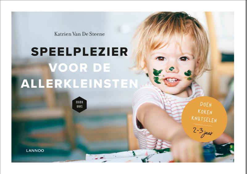 Katrien Van De Steene, Mama Baas,Speelplezier voor de allerkleinsten (Van 2 tot 3 jaar)