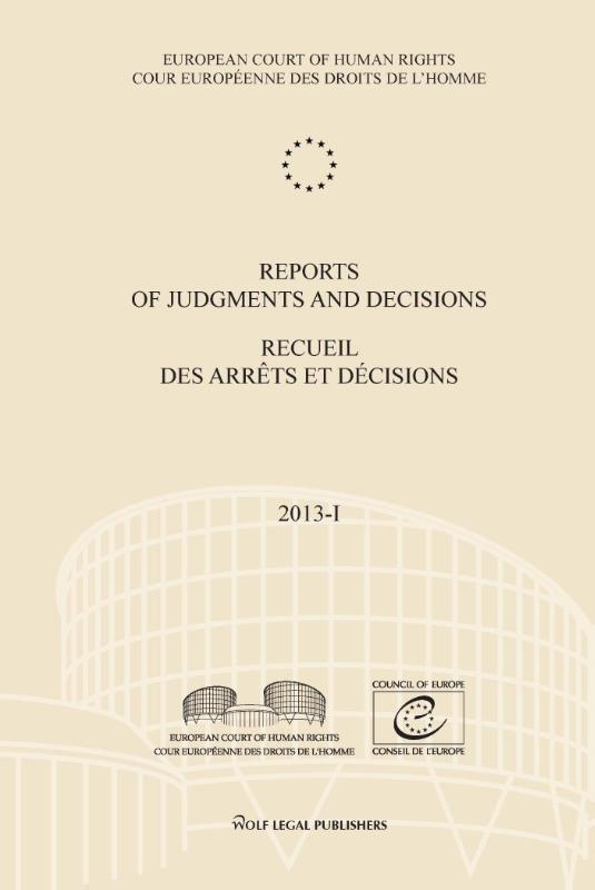 ,Reports of judgments and decisions - Recueil des arrets et decisions 2013-I