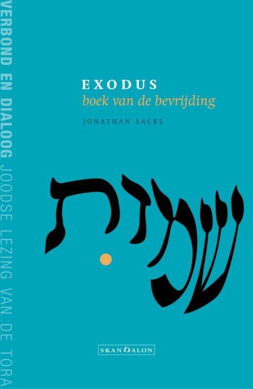 Jonathan Sacks,Exodus, boek van de bevrijding